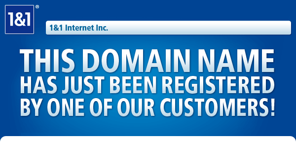 THIS DOMAIN NAME HAS JUST BEEN REGISTERED BY ONE OF OUR CUSTOMERS!